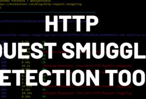 神兵利器 - HTTP 请求走私检测工具